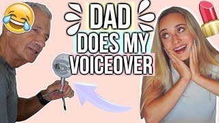 Dad Does My Makeup Voiceover!