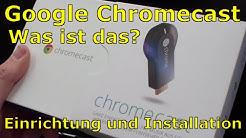 Google Chromecast - Was ist das? Einrichtung und Installation