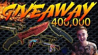 CS:GO - 400,000 Giveaway!!! [2x Knife, 24 Skins]