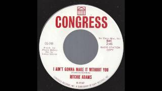 Gambar cover Ritchie Adams - I Ain't Gonna Make It Without You - '65 Pop Soul
