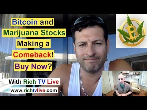 Bitcoin & Marijuana Stocks Making a Comeback! Buy Now? with
