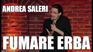 """FUMARE ERBA"", Andrea Saleri, Stand-up Comedy (2016)"