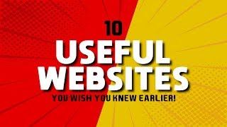 10 Useful Websites You Wish You Knew Earlier! 2019