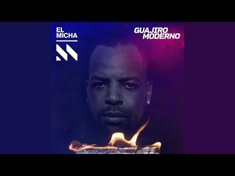 Guajiro Moderno - El Micha (Video Oficial)