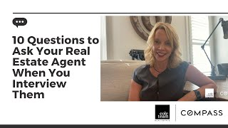 10 Questions to Ask Your Real Estate Agent When You Interview Them