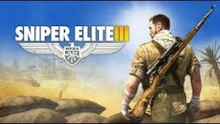 SNIPER ELITE 3 LETS GIVE THIS A TRY ROAD TO 4000 HOURS