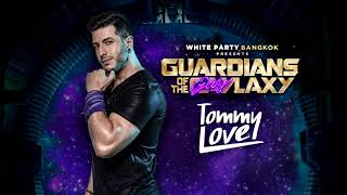 Music Set #08 Tommy Love - Guardians Of The Gaylaxy
