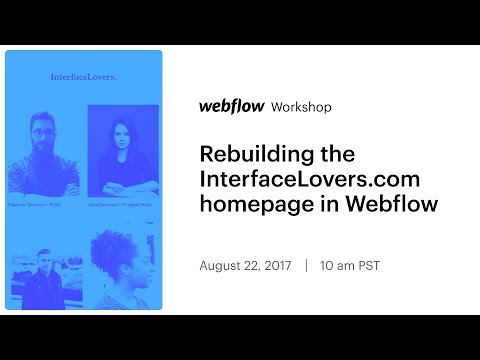 Rebuilding the InterfaceLovers.com homepage in Webflow