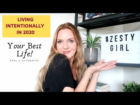 6 Easy Steps to LIVE YOUR BEST LIFE (Living Intentionally) in 2020