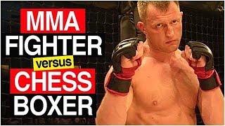 MMA fighter Vs Chess Boxer