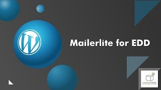 MailerLite Email Marketing for Easy Digital Download (EDD) WordPress Plugin