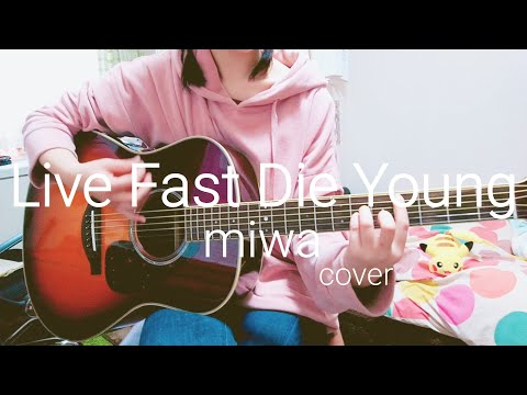 miwa 『Live Fast Die Young』 cover
