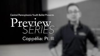 CPYB Preview Series - Coppelia Pt. III