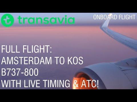 ✈ Transavia | FULL FLIGHT | Amsterdam to Kos | PH-HZL | B737-800 | With ATC & Time