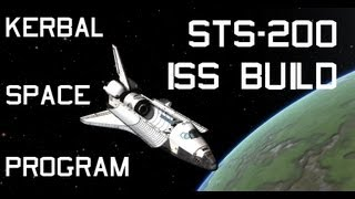 Kerbal Space Program STS-200: International Space Station Build