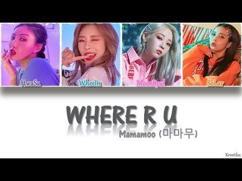 Search Lagu Mamamoo Where R U Mp3 & Mp4 Gratis