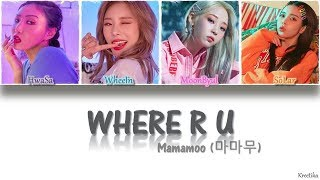 Mamamoo 마마무 Where R U COLOR CODED HAN ROM ENG LYRICS