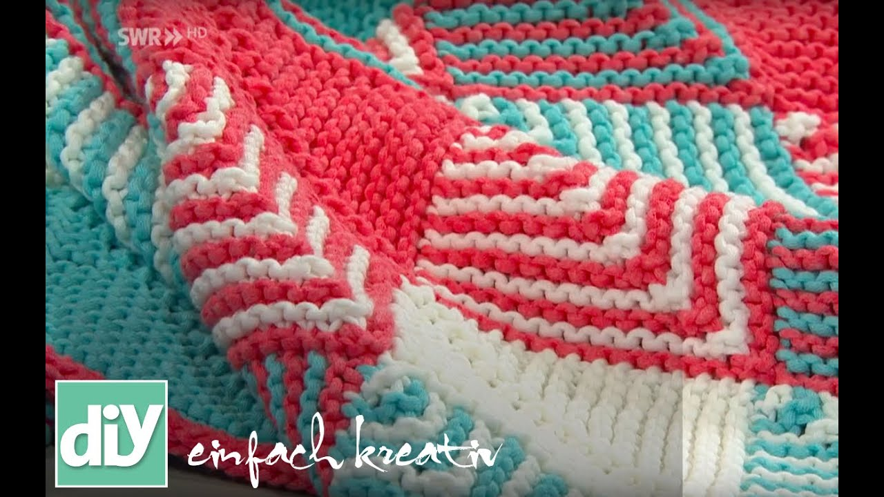 Plaids stricken mit Patchwork-Technik | DIY einfach kreativ - YouTube