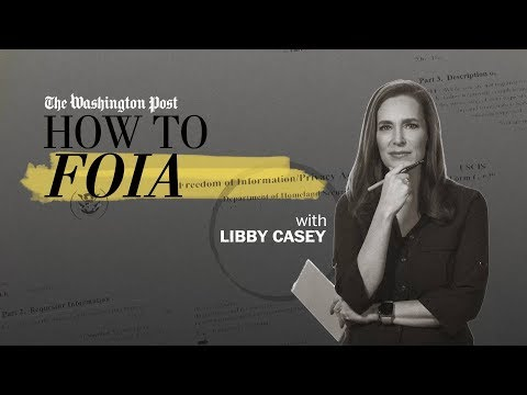 Everything You Need To Know About FOIA | How To Be A Journalist | The Washington Post