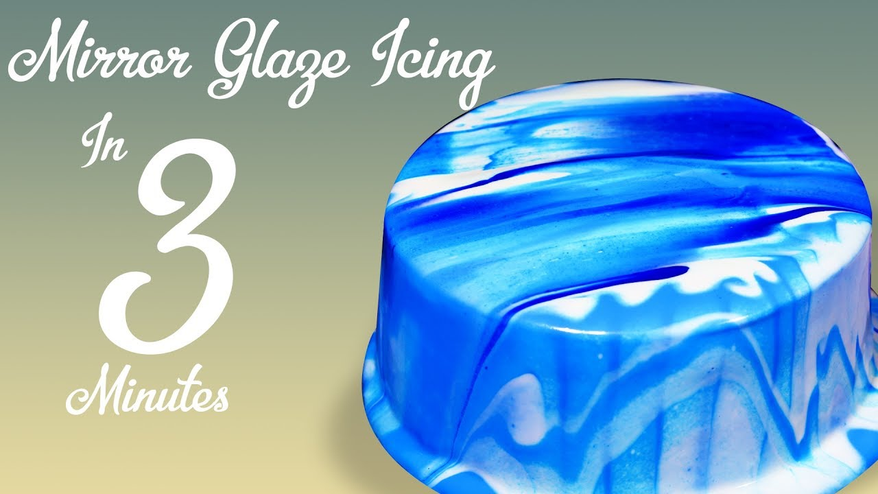 3 Min 3 Ingredients Mirror Glaze Recipe Easy Mirror Glaze