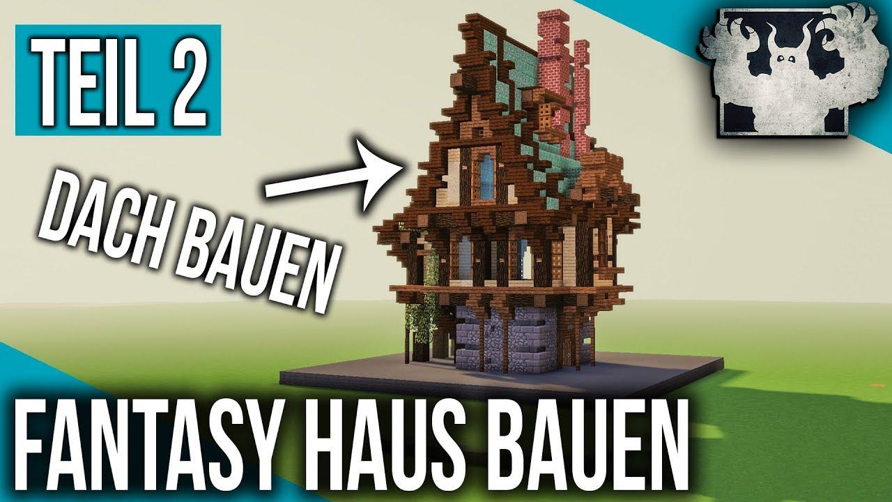 minecraft fantasy haus bauen teil 2 youtube. Black Bedroom Furniture Sets. Home Design Ideas