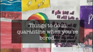 10 Things to do in QuarantineArt, Crafts, Food, and more