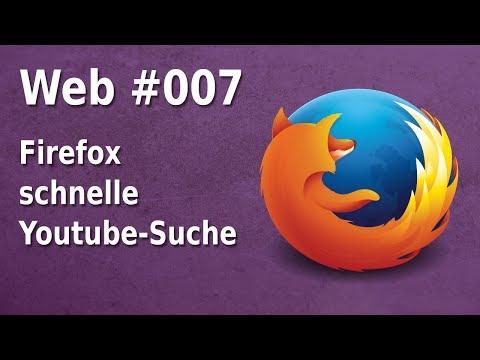 Firefox - schnelle Youtube-Suche