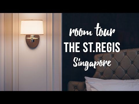 Room Tour: The St.Regis Singapore | Executive Deluxe Room