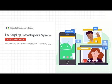 La Kopi @ Developers Space: Mobile Development