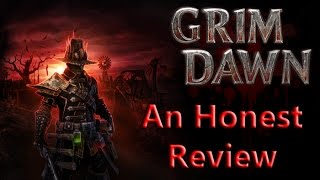 GRIM DAWN REVIEW - How does it compare to Diablo 3?