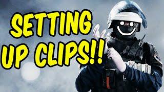 Setting Up Clips!! - Rainbow Six Siege Funny Moments & Epic Stuff