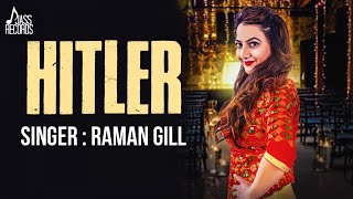 Hitler ( Full HD) | Raman Gill | New Punjabi Songs 2017 | Latest Punjabi Songs 2017