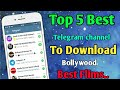 Top 5 Best Telegram Channel To Download Best Bollywood Films | Best Telegram Bollywood Channel