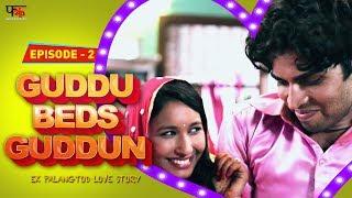 guddu beds guddun episode 2   new web series hindi 2017   first kut productions