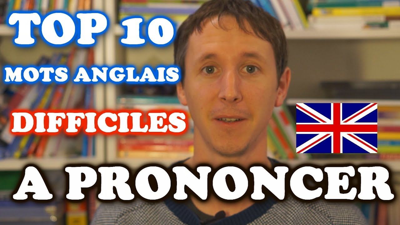 top 10 des mots anglais difficiles prononcer youtube. Black Bedroom Furniture Sets. Home Design Ideas