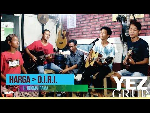 HARGA DIRI - H. Rhoma Irama (Cover by YEZGrup)