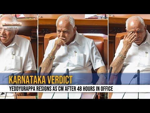 Karnataka Verdict: Yeddyurappa resigns as CM after 48 hours in office