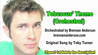 Repeat youtube video TOBUSCUS ORCHESTRAL THEME!