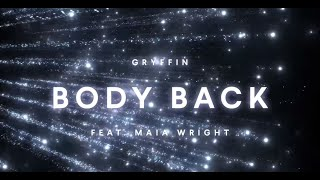 Gryffin - Body Back ft.Maia Wright [Jay Drop Remix]