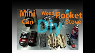 Diy mini can wood rocket stove…