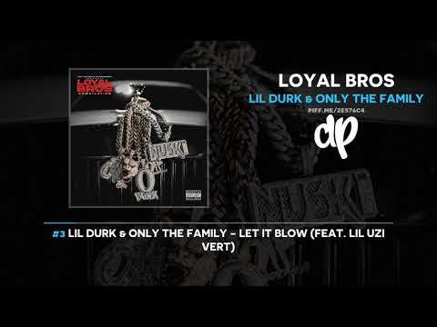 Lil Durk & Only The Family – Loyal Bros (FULL MIXTAPE)