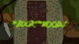 The Door in the Woods Animated