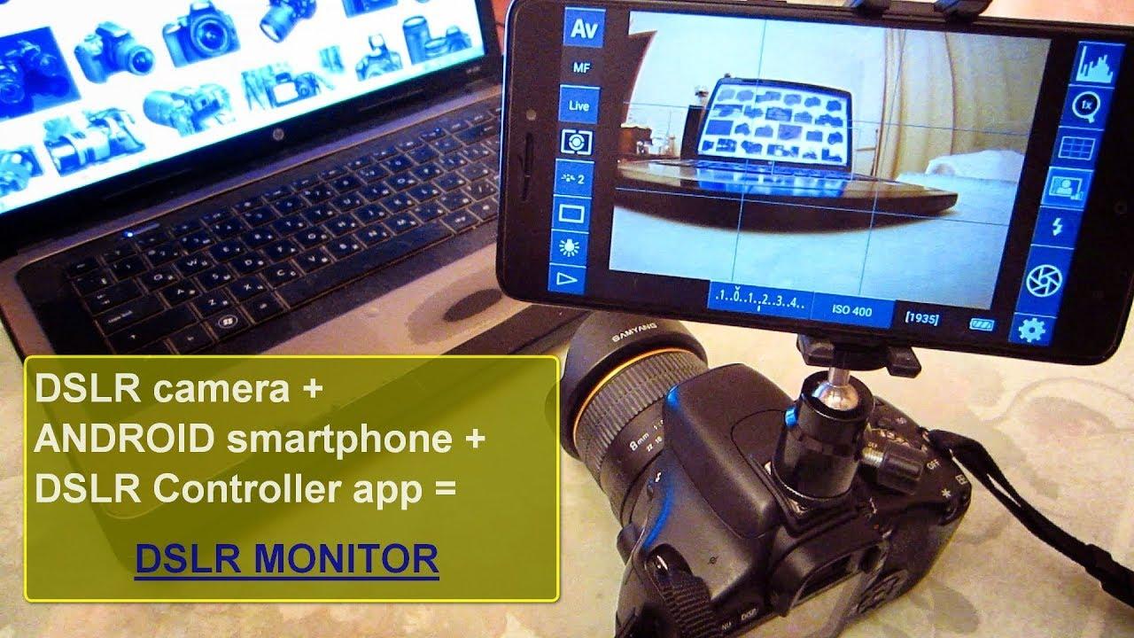 DSLR Controller app + Android smartphone = DSLR monitor