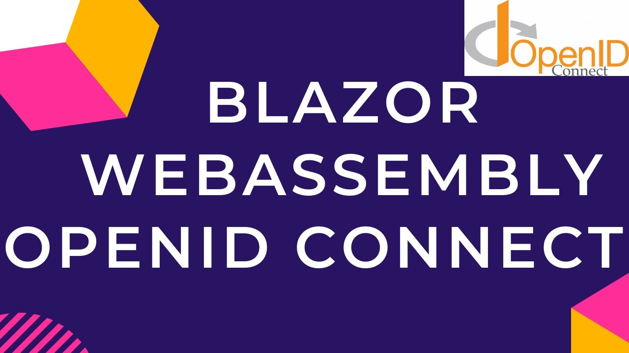 Blazor WebAssembly OpenID Connect