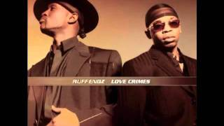 Ruff Endz - No More