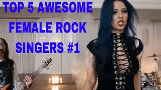Top 5 Awesome FEMALE ROCK SINGERS #1