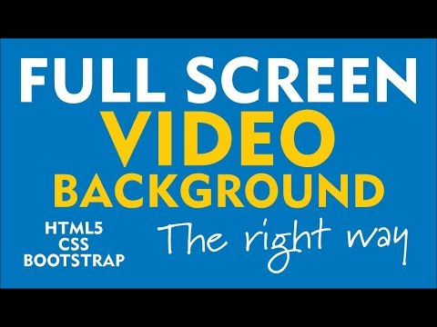 Full Screen Video Background (The Right Way) Using  HTML, CSS, Bootstrap