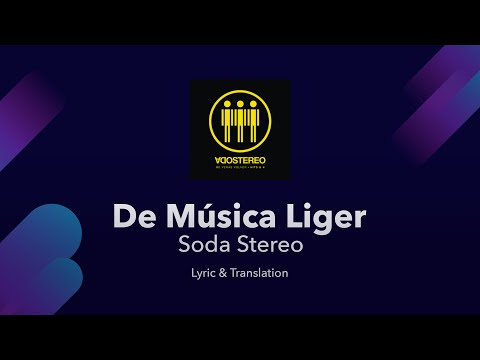 Soda Stereo - De Musica Ligera Lyrics English And Spanish - English Lyrics Translation