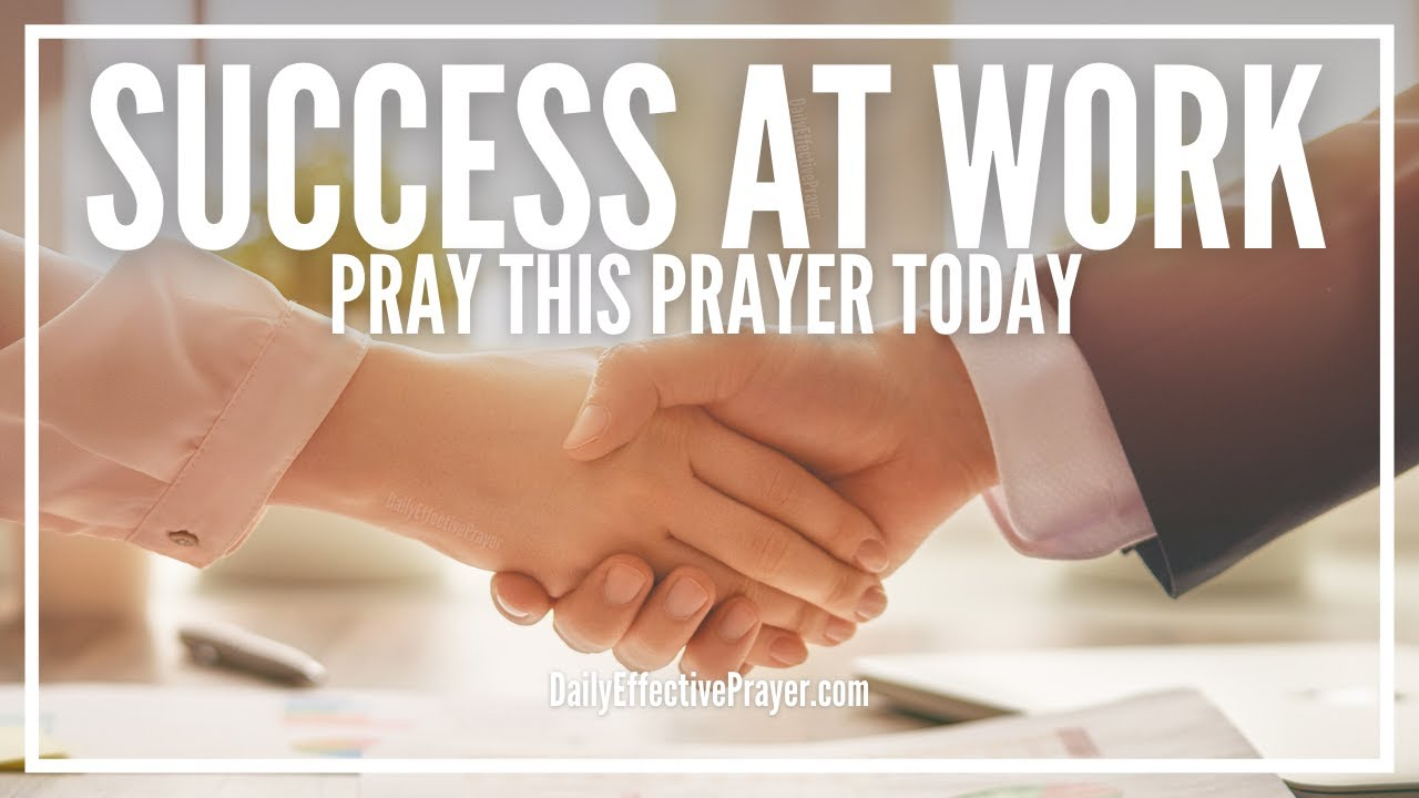 Prayer For Success At Work | Job Success, Favor and Promotion