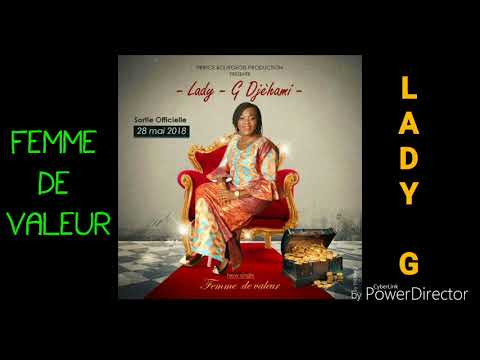 LADY-G DJEHAMI new single #FEMME DE VALEUR (audio officiel copyright 2018)